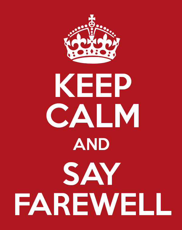 keepcalmandsayfarewell